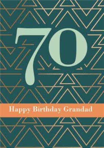 Happy Birthday Grandad Geometric Pattern Happy 70th Birthday Card