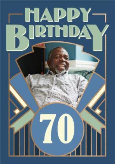 Art Deco Happy 70th Birthday Photo Upload Birthday Card