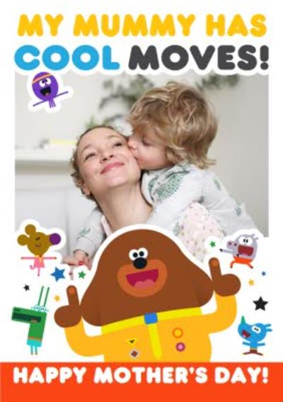 My Mummy Has Cool Moves Happy Mother's Day Photo Card