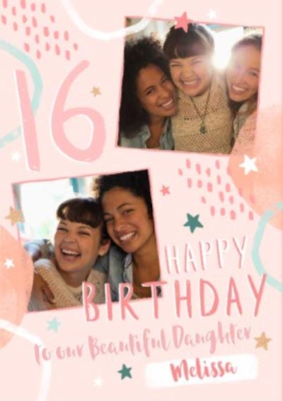 16th Birthday Friend Photo Upload Card To our Beautiful Daughter