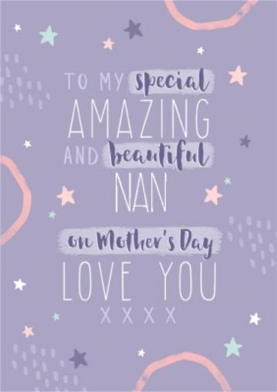 Special Amazing And Beautiful Nan Mother's Day Card