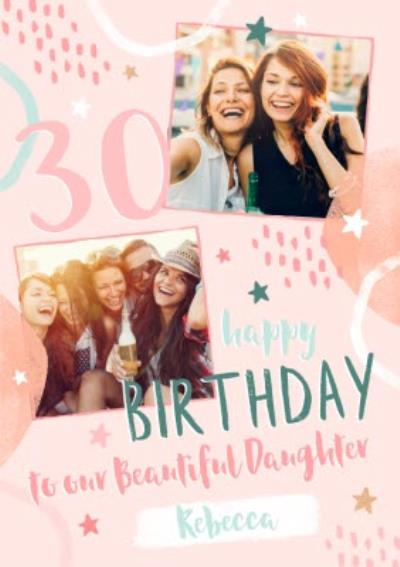 Modern 30 Happy Birthday To Our Beautiful Daughter Personalised Photo Upload Birthday Card