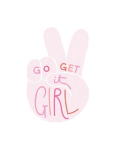 Go Get It Girl Card