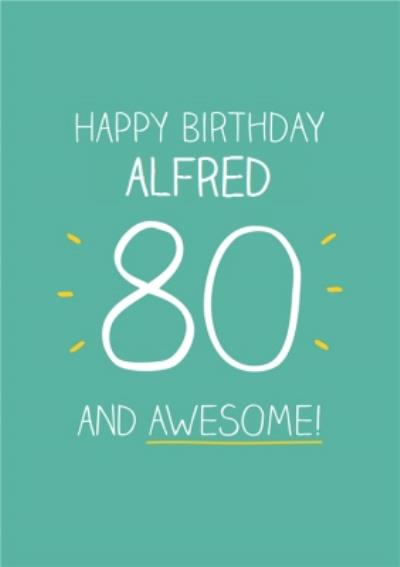 Green And Yellow Awesome Happy 80th Birthday Card