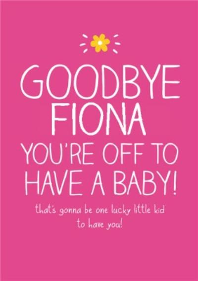 Pink And White Goodbye Personalised Maternity Leave Card