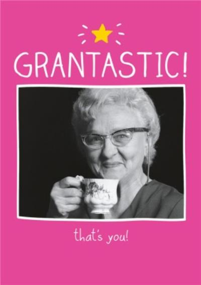 Happy Jackson Grantastic, That's You Nan Photo Card