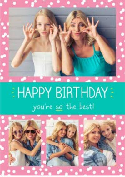 Birthday Card - Photo Upload Card - You're So The Best