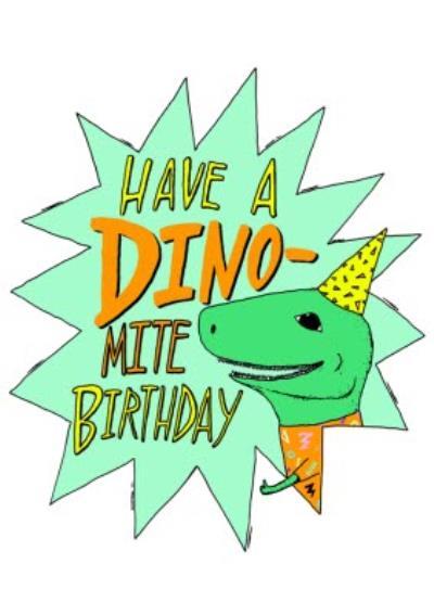 Have A Dino Mite Birthday Funny Card