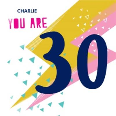 Lightning Bolt And Triangles You Are 30 Birthday Card