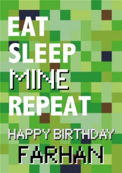 Pixelated Gaming Eat Sleep Mine Repeat Happy Birthday Card