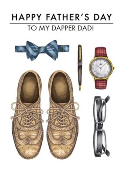 To My Dapper Dad Happy Father's Day Card
