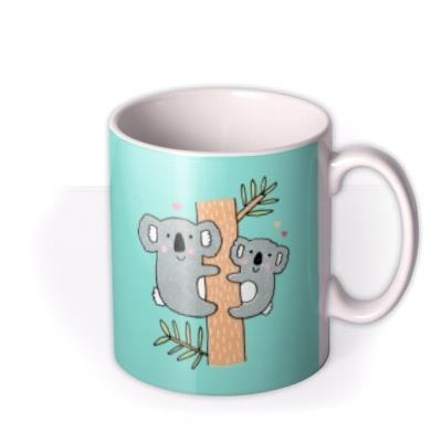 Bright Graphic Mum And Baby Koala Bear Your The Best Mum Ever Mug