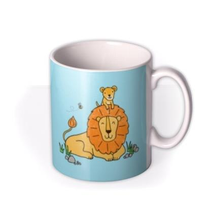 Bright Graphic Male Lion And Cub Your The Best Dad Ever Mug