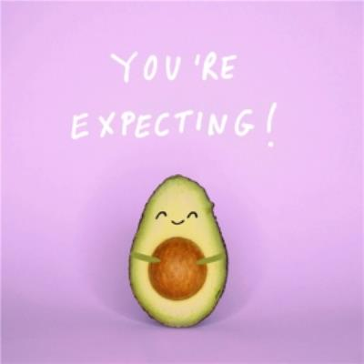 Jolly Awesome You're Expecting Avocado Card