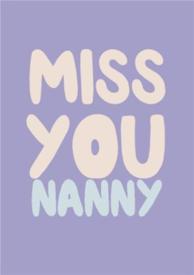 Miss You Nanny Postcard