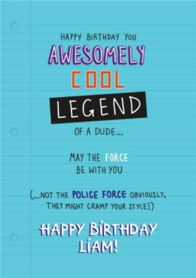 Awesomely Cool Legend Of A Dude Personalised Card