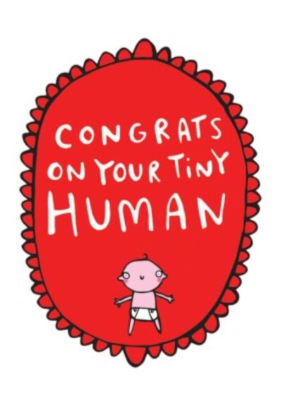 Congrats On Your Tiny Human New Baby Card