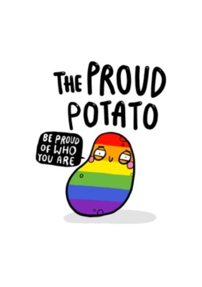 The Proud Potato Rainbow Potatoe Pride The Proud Potato Be Proud Of Who You Are Just A Note Card