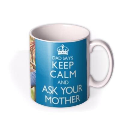 Father's Day Keep Calm Photo Upload Mug