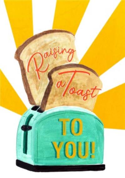 Raising A Toast To You Congratulations Card