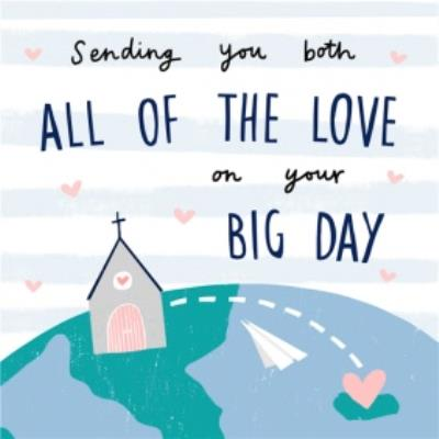 Sending You Both All The Love On Your Big Day Across The Miles Wedding Card