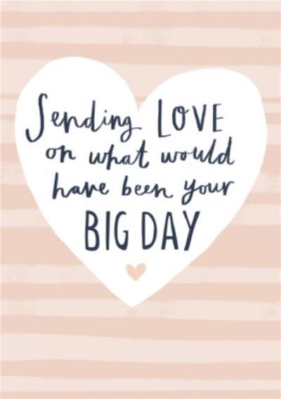 Sending Love Postponed Wedding Day Card