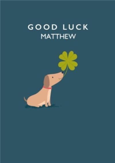 Cute Dog With Four Leaf Clover Good Luck Card