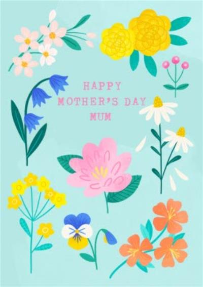 Illustrated Bright Floral Happy Mother's Day Mum Card
