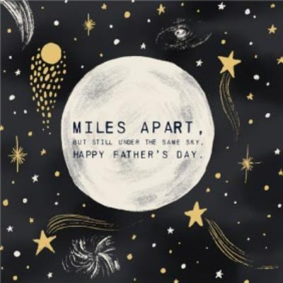 Illustrated Moon and Stars Miles Apart But Still Under The Same Sky Father's Day Card
