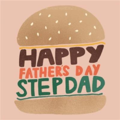 Illustrated Burger Typographic Step Dad Father's Day Card