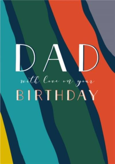 Modern Colourful Patterned Dad Birthday Card