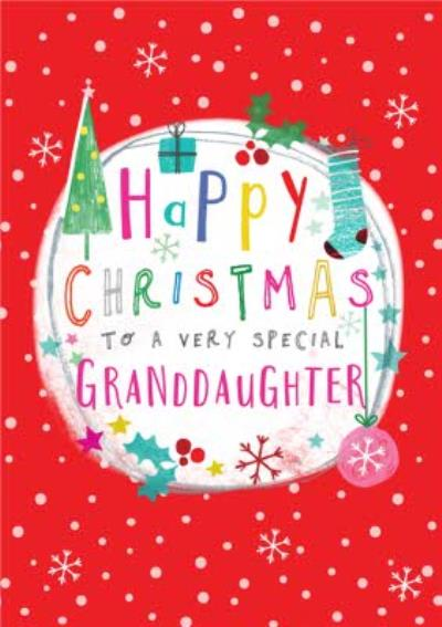 Modern Illustrated Happy Christmas To A Very Special Granddaughter Christmas Card