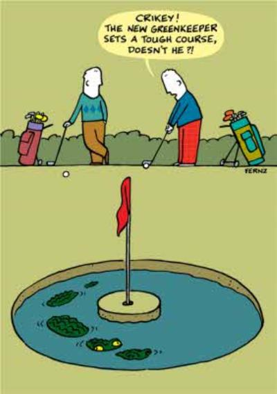 The New Greenkeeper Sets A Tough Course Card