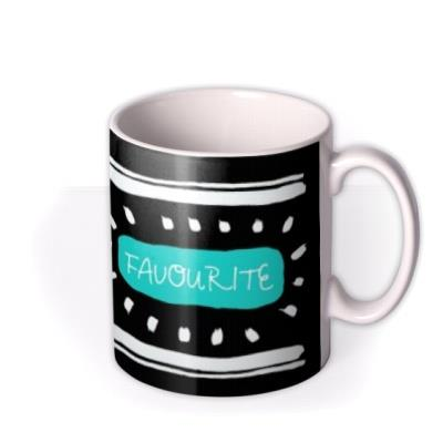 You're My Favourite Personalised Mug