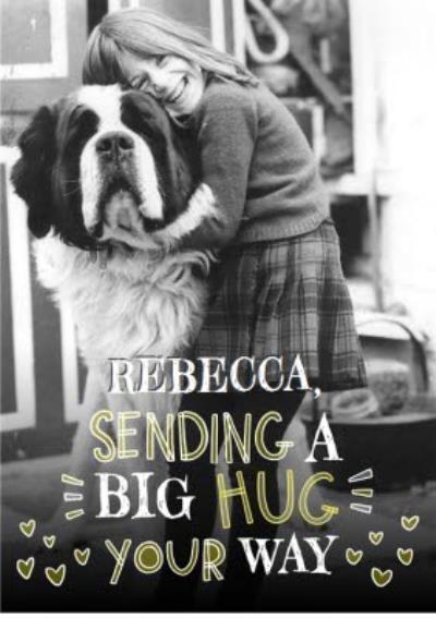 Personalised Sending A Big Hug To You Photo Postcard
