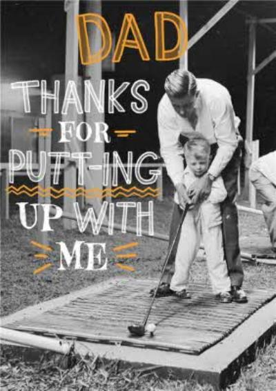 Thanks For Putting Up With Me Golf Father's Day Card
