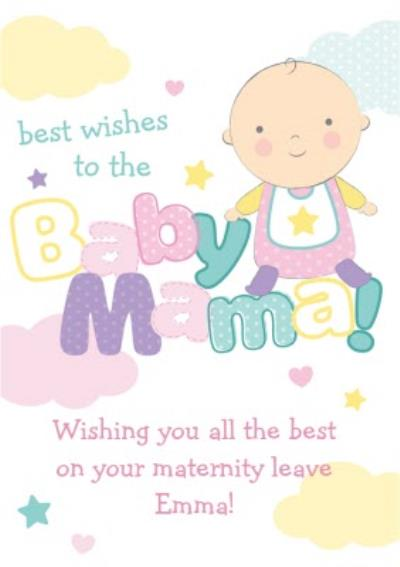 Best Wishes To The Baby Mama Personalised Maternity Leave Card