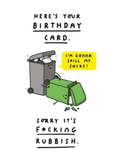Funny Rude Pun Heres Your Birthday Card Sorry Its Fucking Rubbish