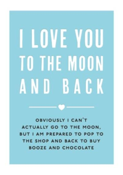 Mungo And Shoddy Type Things To The Moon And Back Card