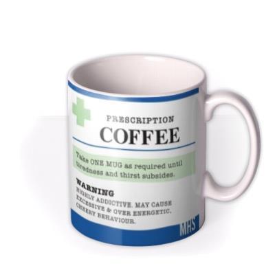 Funny Spoof Prescription Coffee Mug