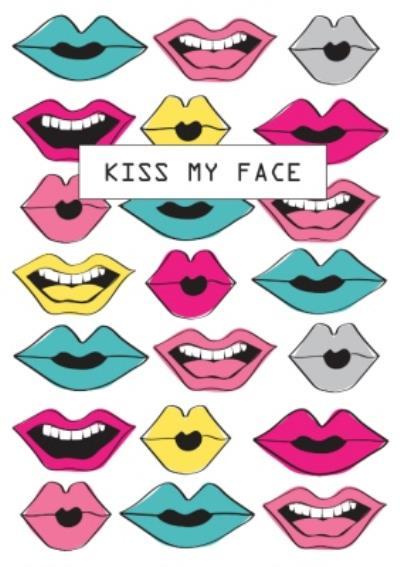 Kiss My Face Card