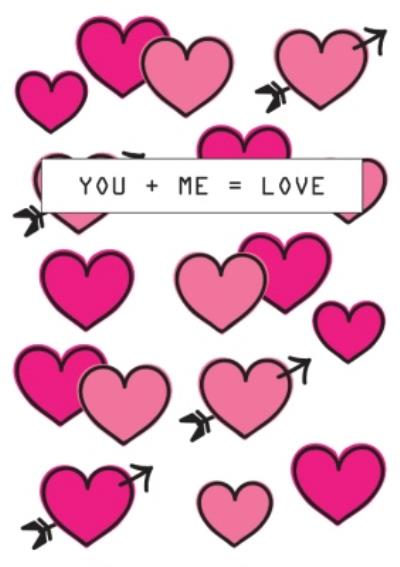 You Plus Me Equals Love Card