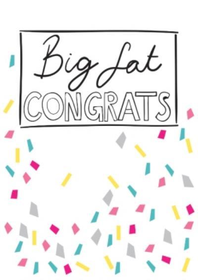 Big Fat Congrats Card