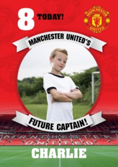 Manchester United's Future Captain Photo Upload Birthday Card