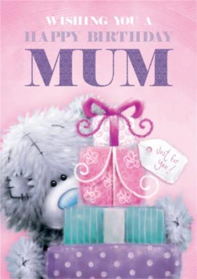 Me To You Tatty Teddy Wishing You A Happy Birthday Mum Card