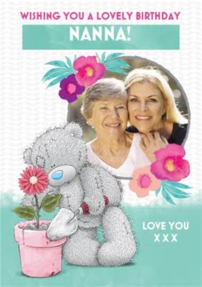 Tatty Teddy Happy Birthday Nanna Card