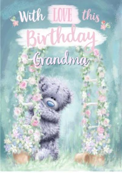Birthday Card - Grandma - Tatty Teddy
