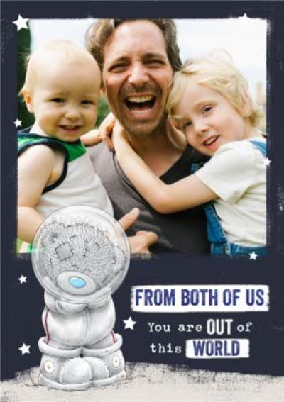 Tatty Teddy Out Of This World From The Both Of Us Father's Day Card