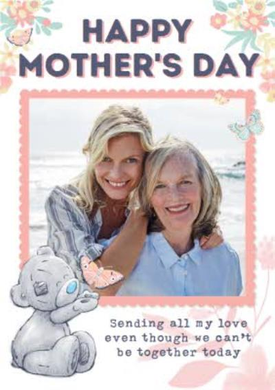 Me To You Tatty Teddy Sending All My Love Photo Upload Mother's Day Card