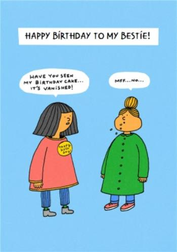 Funny Birthday Card Cake Bestie Best Friend Moonpig